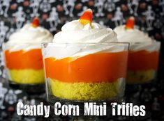 Candy Corn Mini Trifles---yellow cake, vanilla pudding with orange food coloring, and whipped topping