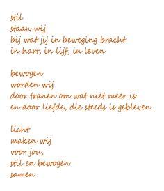 Voorkeur gedicht overleden kind sterretje - Google zoeken - teksten YB48 Belief Quotes, Poem Quotes, Best Quotes, Qoutes, Poems, The Words, Just Be You, Love You, Celine