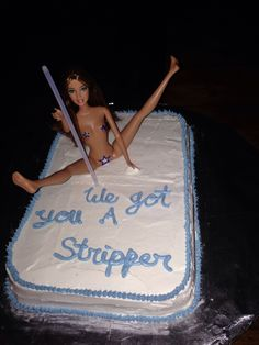Stripper cake for my brothers bachelor party #diy                                                                                                                                                                                 More