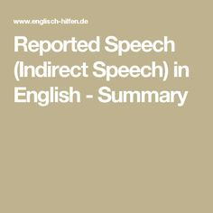 Reported Speech (Indirect Speech) in English - Summary