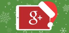 [Holiday Marketing] Are you taking advantage of Google+ for your holiday marketing strategy?!