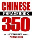 Free Kindle Book -   Chinese Phrase Book: Learn Chinese Quick and Easy With Chinese Phrases (Chinese Phrasebook, Learn Chinese, Learn Mandarin, Chinese Phrases, Mandarin Phrases, China Travel Guide)