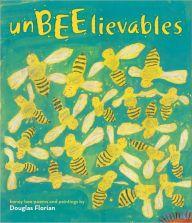 UnBEElievables: Honeybee Poems and Paintings