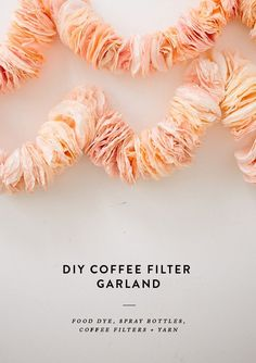 Diy and freebies: diy coffee filter garland бумажная гирлянда dekorációk. Coffee Filter Garland, Coffee Filter Crafts, Deco Champetre, Diy Y Manualidades, Do It Yourself Inspiration, Crafty Craft, Crafting, Diy Party, Party Ideas