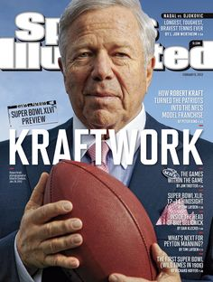 Robert Kraft, New England Patriots Owner, on the cover of Sports Illustrated, Feb. 6, 2012