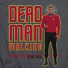 """Star Trek """"Dead Man Walking"""" T-Shirt – Buy it now at overjupiter.com"""
