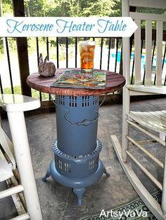 Love that junk..... a lot of awesome ideas! One cool kerosene heater side table - Artsy Va Va