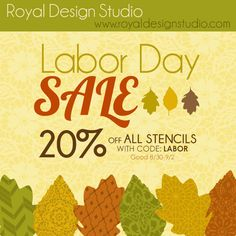 STENCIL SALE! ALL Stencils 20% off with code LABOR!!! It's a Labor Day Weekend Sale good through 9/2.  Pin it forward! #stencils #sale