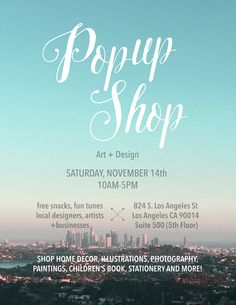 Come visit our Pop Up Shop Event if you are in the Los Angeles area on November 14th! More details on the flyer- hope to see you all there!