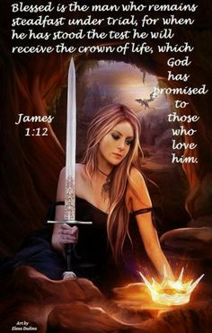 🌟JAMES (ESV) - Blessed is the man who remains steadfast under trial, for when he has stood the test he will receive the crown of life, which God has promised to those who love Him. Christian Warrior, Encouragement, Bride Of Christ, Prophetic Art, Armor Of God, Daughters Of The King, Women Of Faith, Prayer Warrior, Spiritual Warfare