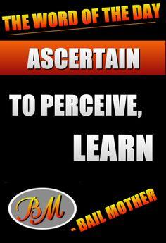 Ascertain