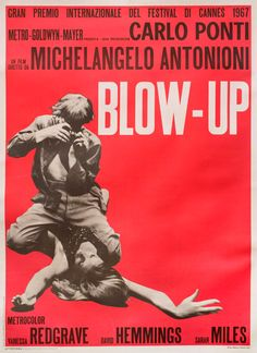Directed by Michelangelo Antonioni. With David Hemmings, Vanessa Redgrave, Sarah Miles, John Castle. A mod London photographer finds something very suspicious in the shots he has taken of a mysterious beauty in a desolate park. Michelangelo Antonioni, Blow Up Movie, Vanessa Redgrave, Original Movie Posters, Film Posters, Vintage Movies, Vintage Posters, 1960s Movies, Posters