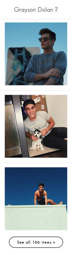 """Grayson Dolan ♡"" by mahomie4ever101 ❤ liked on Polyvore featuring dolan, dolan twins, grayson dolan and ppl"