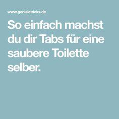 So einfach machst du dir Tabs für eine saubere Toilette selber.
