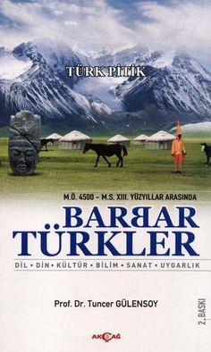 Tuncer gülensoy barbar türkler