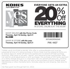 Pinned April 19th: 20% off everything at Kohls, or online via promo code BLOOM coupon via The Coupons App