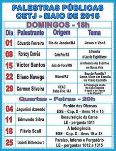 Calendário de Palestras Públicas do CETJ – Maio de 2016 – Cabo Frio – RJ - http://www.agendaespiritabrasil.com.br/2016/05/01/calendario-de-palestras-publicas-do-cetj-maio-de-2016-cabo-frio-rj/