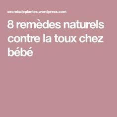 8 remèdes naturels contre la toux chez bébé