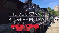 A trip through the Douro Valley, Portugal by vintage steam train. YouTube video