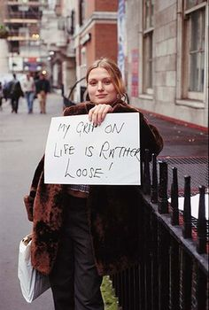 Gillian Wearing My grip on life is rather loose! Signs 1992-1993