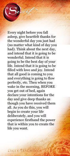 The Secret teachings. Rhonda Byrne ❤️ I will start doing this. Before you fall asleep (#21). http://positivitycity.tumblr.com/post/106875324372