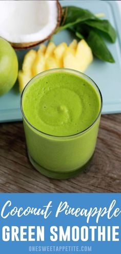 Pineapple Coconut Green Smoothie Recipe   One Sweet Appetite Tropical Smoothie Recipes, Smoothie Recipes With Yogurt, Best Smoothie Recipes, Yogurt Smoothies, Apple Smoothies, Good Smoothies, Smoothie Ingredients, Drink Recipes, Coconut Milk Yogurt