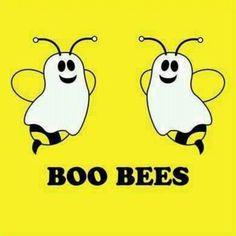 boo bees hahaha