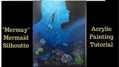 """Mermaid Silhouette painting for """"Mermay"""" - Acrylic painting tutorial Acrylic Painting Tutorials, Painting Videos, Sillouette Painting, Mermaid Paintings, Mermaid Silhouette, Art Tutorials, Art Lessons, Art Drawings, Original Paintings"""
