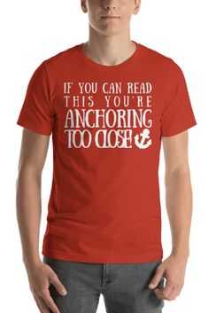 651470c7 This t-shirt is perfect for anyone that takes their boat out to anchor.