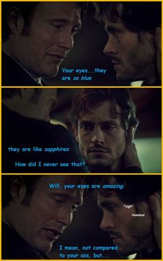Not compared to your ass Hannibal Funny, Hannibal Tv Series, Nbc Hannibal, Hannibal Lecter, Will Graham Hannibal, Captive Prince, Psychological Horror, Complicated Relationship, Hugh Dancy