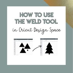 Step-by-step instructions on how to use the weld tool in Cricut Design Space along with real life examples of how you can use it in projects you make like cake toppers, bulletin boards, and more!