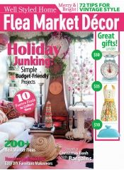 Flea Market Decor Magazine: Print, Digital, Combo and Back Issues Online – Engaged Media