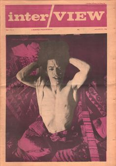 Interview is an American magazine which has the nickname The Crystal Ball Of Pop. It was founded in late 1969 by artist Andy Warhol. The magazine features intimate conversations between some of the wo