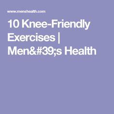 10 Knee-Friendly Exercises | Men's Health