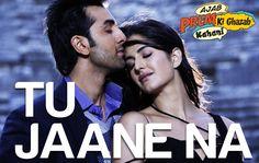 Tu Jaane Na - Ajab Prem Ki Ghazab Kahani | Ranbir Kapoor, Katrina Kaif |...
