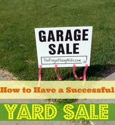 How to have a Successful Yard Sale  #howto #yardsale #makemoney
