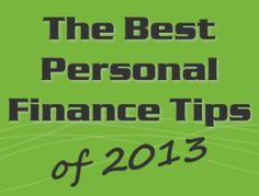 My blog is featured in the Best Personal Finance Tips Of 2013 - Thank You All! www.GetToSaving.com