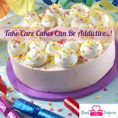 Take Care #Cakes Can Be Addictive.#sweet #yummy #party #gift #giftidea #bookthesurprise
