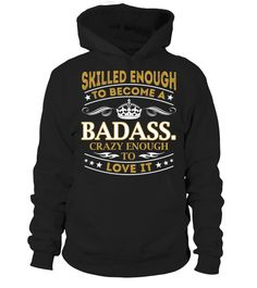 Badass. - Skilled Enough #Badass.
