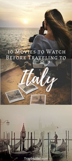 Top 10 Movies To Watch Before Traveling to Italy!