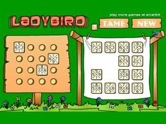 Ladybird Logic Game:   	Ladybird is a challenging brain puzzle that can help build your concentration and deductive reasoning.    This is a logic game with 3 levels of difficulty. Complete the puzzle by placing tiles on the board, making sure all 'inside' numbers match with the tile beside them.  (click through to play)