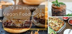 I gathered here 10 of my favorite vegan food blogs which always amaze me with some really creative, smart and most of all delicious vegan recipes.