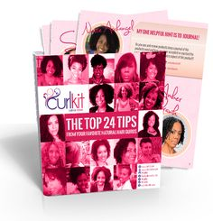 """The """"Top 24 Tips"""" from your favorite Natural Hair Guru is now in @CurlKit 's Ebook. This is free of charge, CurlFriends so grab your copy now."""