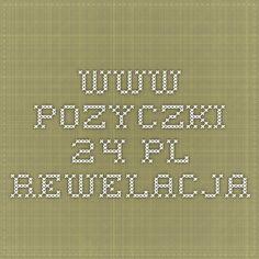 www.pozyczki-24.pl rewelacja