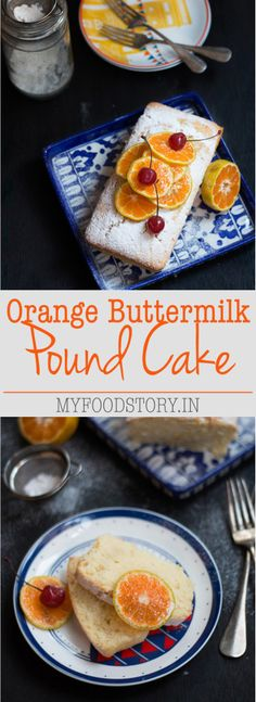 Super moist and delicious Orange Buttermilk Pound Cake. Perfect for snacks and tea-time. Recipe on myfoodstory.in