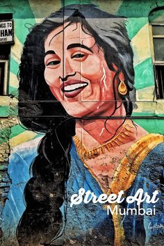 Street Art in Bandra, Mumbai (India) transforming the face of the neighborhood - check out some of the best from the locality!