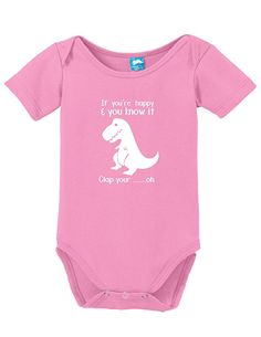 Amazon.com: T Rex If Your Happy Clap Your Hands Printed Infant Bodysuit Baby Romper: Clothing