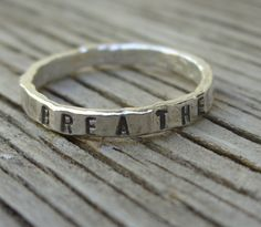 Fine silver hand stamped  stacker ring BREATHE size 6 by beadsoul, $20.00