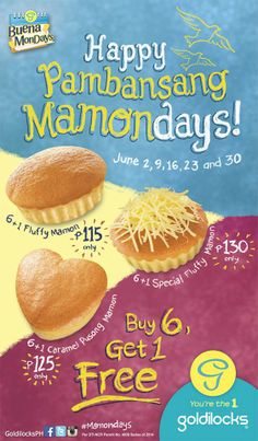 To make your Monday even better, Goldilocks is giving 1 FREE Mamon when you buy 6 pieces of any mamon variant. This deal is good only every Monday so grab your mamon stash today! Caramel, Make It Yourself, Fruit, Mondays, Manila, June, Stuff To Buy, Food, Salt Water Taffy