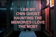 i am my own ghost haunting the memories i love the most